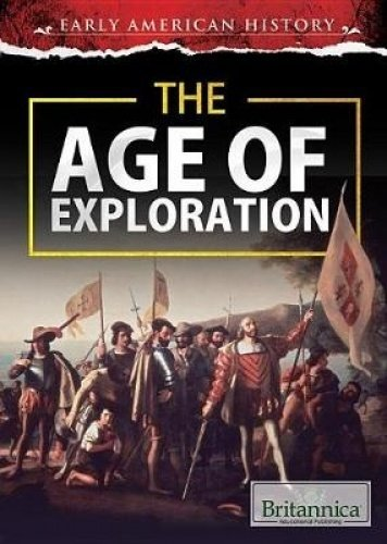 9781680482676: The Age of Exploration (Early American History)