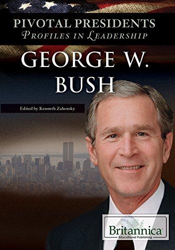 9781680485264: George W. Bush (Pivotal Presidents: Profiles in Leadership)