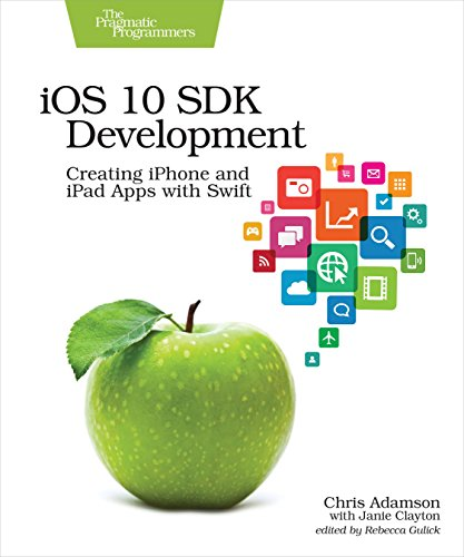 9781680502107: iOS 10 SDK Development: Creating iPhone and iPad Apps with Swift