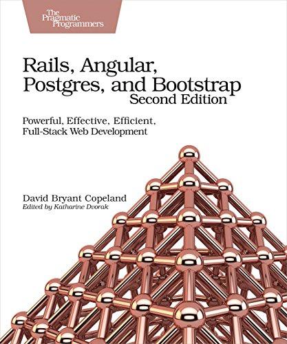 9781680502206: Rails, Angular, Postgres and Bootstrap, 2e