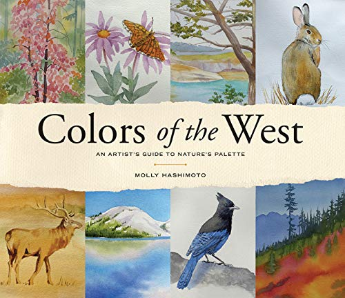 Colors of the West: An Artists Guide to Natures Palette
