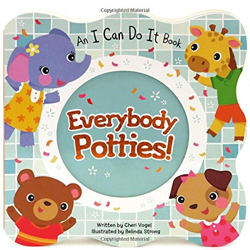 9781680520026: Everybody Potties! Children's Board Book (I Can Do It)