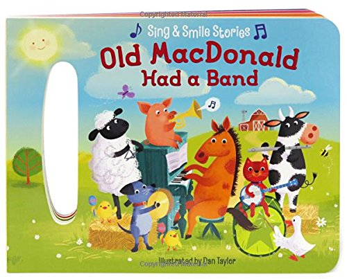 9781680520033: Old MacDonald Had A Band: Sing & Smile Board Books