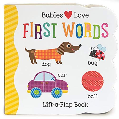 9781680520095: Babies Love First Words: Lift-a-Flap Board Book
