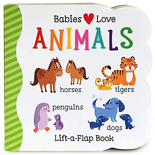 9781680520101: Babies Love Animals: Lift-a-Flap Board Book