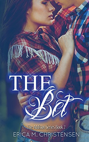 9781680581201: The Bet (The Addison Series) (Volume 2)