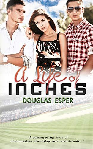 A Life of Inches: Douglas Esper