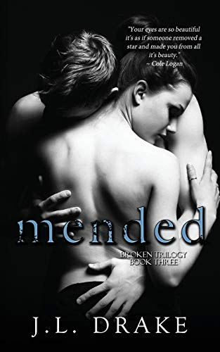 9781680581546: Mended (The Broken Trilogy) (Volume 3)