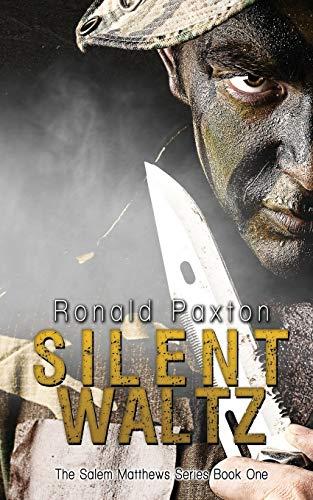 Silent Waltz (The Salem Matthews Series) (Volume 1): Ronald Paxton