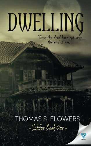 9781680583892: Dwelling (Subdue) (Volume 1)