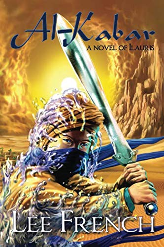Ak-Kabar : A Novel of Ilauris: Lee French