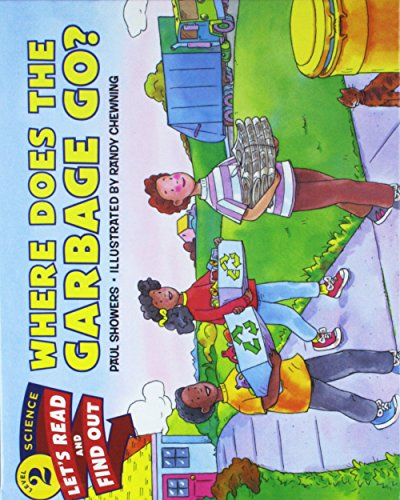 9781680651607: Where Does the Garbage Go? (Let's-Read-And-Find-Out Science 2)