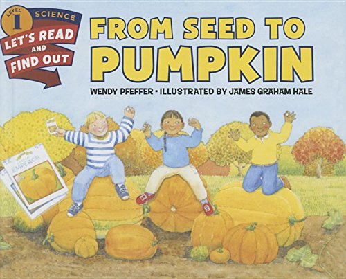 9781680651614: From Seed to Pumpkin (Let's-Read-And-Find-Out Science 1)