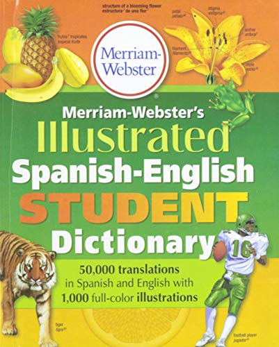 9781680651997: Merriam-Webster's Illustrated Spanish-English Student Dictionary (English and Spanish Edition)