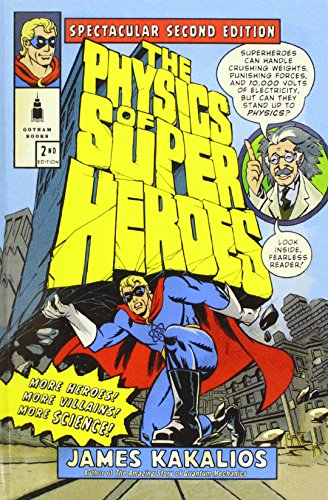 9781680652215: The Physics of Superheroes: Spectacular Second Edition