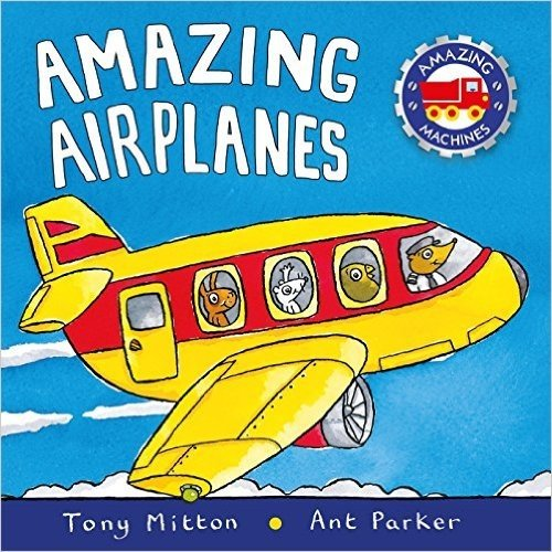 9781680652918: Amazing Airplanes (Amazing Machines)