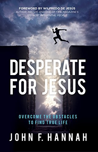 9781680670486: Desperate for Jesus: Overcome the Obstacles to Find True Life
