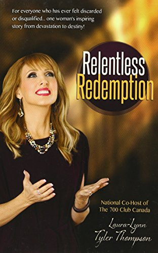 Relentless Redemption : No Pain, No Shame: Laura-Lynn Tyler Thompson