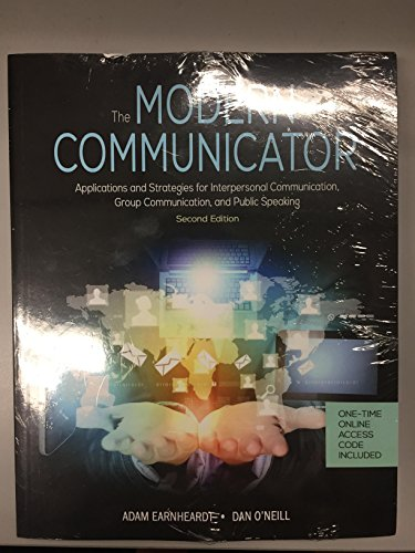9781680750966: The Modern Communicator: Applications and Strategies for Interpersonal Communication, Group Communication, and Public Speaking