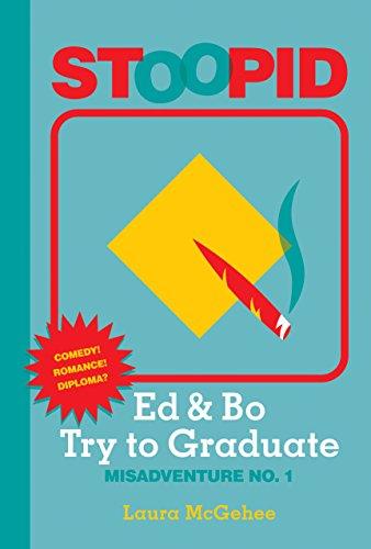 9781680760576: Ed & Bo Try to Graduate (Stoopid)
