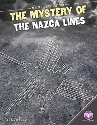 9781680780253: Mystery of the Nazca Lines (Mysteries of History)