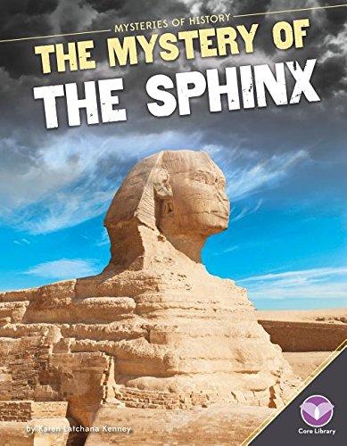 Mystery Of The Sphinx Mysteries History Karen Latchana Kenney