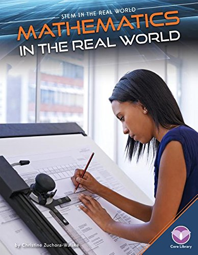 9781680780413: Mathematics in the Real World (Stem in the Real World)
