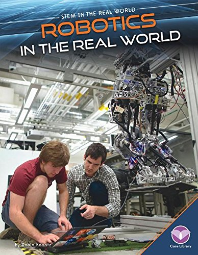 9781680780437: Robotics in the Real World (Stem in the Real World)