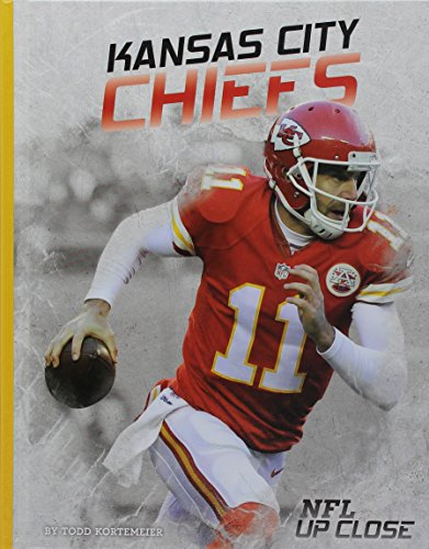 Kansas City Chiefs (Library Binding): Todd Kortemeier