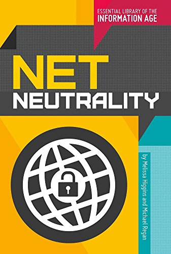 Net Neutrality (Library Binding): Melissa Higgins
