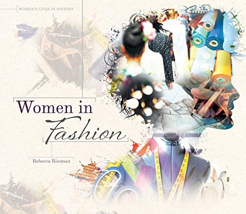 Women in Fashion (Library Binding): Rebecca Rissman