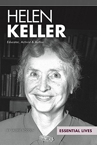 Helen Keller: Educator, Activist & Author (Library Binding): Valerie Bodden