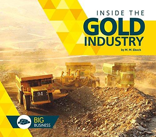 Inside the Gold Industry: M M Eboch