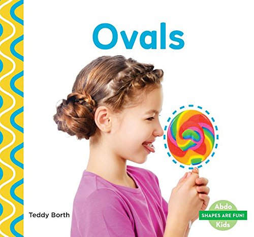 9781680801446: Ovals (Shapes Are Fun!)