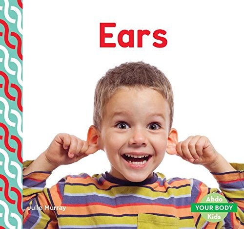 9781680801576: Ears (Your Body)