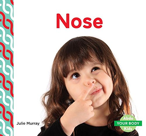 9781680801613: Nose (Your Body)