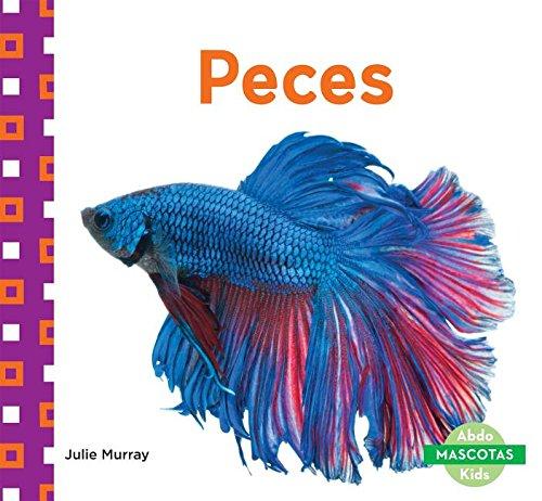 9781680804195: Peces (Fish) (Mascotas (Family Pets)) (English and Spanish Edition)