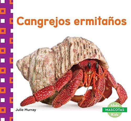 9781680804218: Cangrejos Ermitanos (Hermit Crabs) (Mascotas (Family Pets)) (English and Spanish Edition)