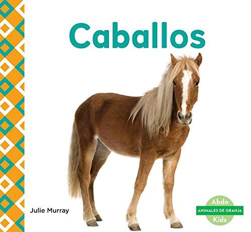 Caballos (Horses): Murray, Julie