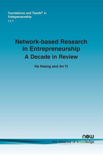 9781680830149: Network-based Research in Entrepreneurship: A Decade in Review (Foundations and Trends in Entrepreneurship)