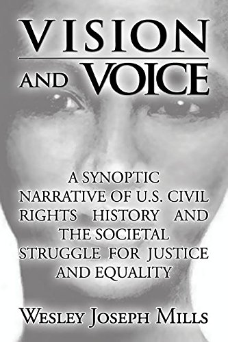 9781680904734: Vision and Voice: A Synoptic Narrative of U.S. Civil Rights History and the Societal Struggle for Justice and Equality