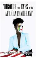 9781680905458: Through the Eyes of an African Immigrant