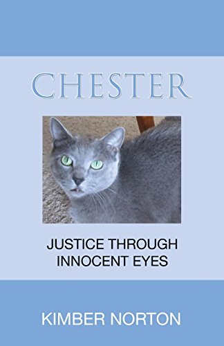 9781680906165: Chester: Justice Through Innocent Eyes