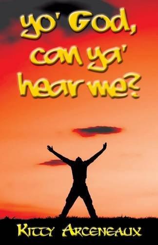 9781680909746: Yo' God, Can Ya' Hear Me?