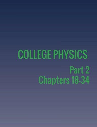 9781680920246: College Physics: Part 2