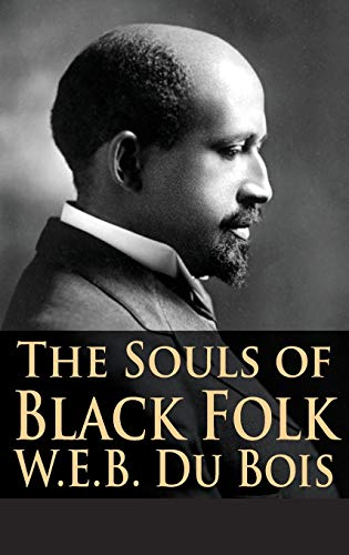 9781680920543: The Souls of Black Folk