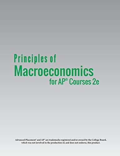 Principles of Macroeconomics for AP(R) Courses 2e: Steven A Greenlaw,