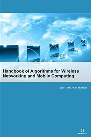 9781680941166: Handbook of Algorithms for Wireless Networking and Mobile Computing