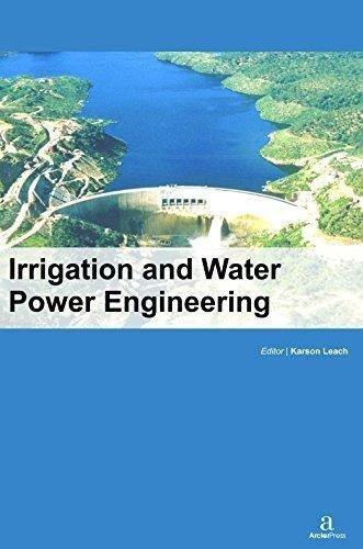 Irrigation and Water Power Engineering: Karson Leach