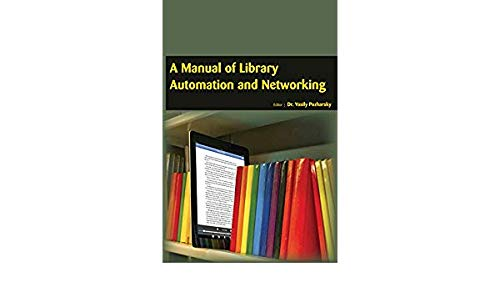 9781680951578: A Manual of Library Automation and Networking
